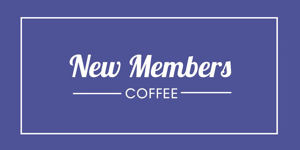 New Members Coffee